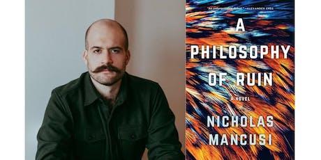Nicholas Mancusi Discussing Book: A Philosophy of Ruin tickets