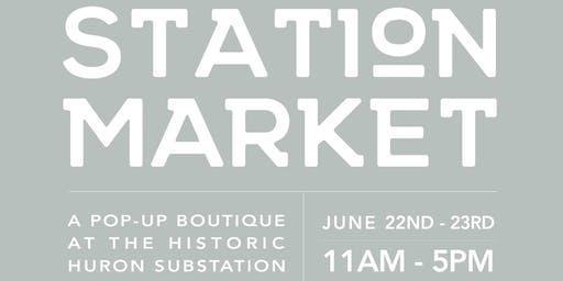 Station Market: A Pop-up Boutique at the Historic Huron Substation