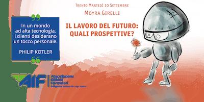 Il lavoro del futuro: quali prospettive?