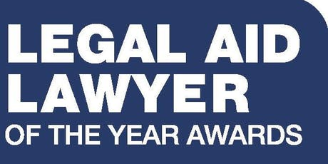 Legal Aid Lawyer of the Year Awards 2019 (LALYs) - Finalists and their Guests tickets