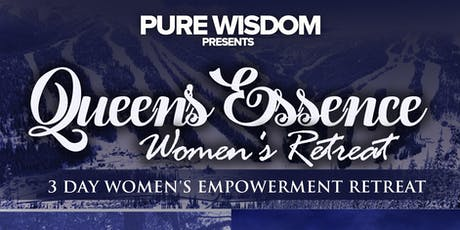 Queen's Essence Social Women's Retreat tickets
