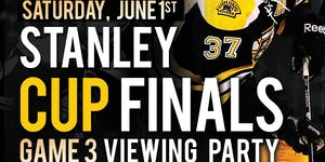 Stanley Cup Finals Game 3 Viewing Party @ The Greatest...