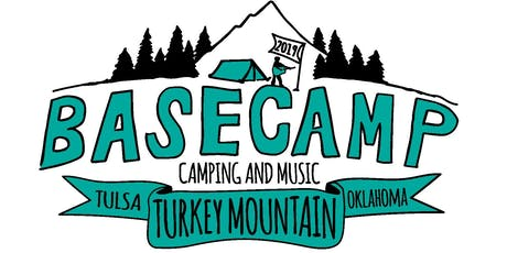 BASECAMP 2019 - Turkey Mountain's ONLY Camping and Music Festival tickets