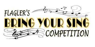 Flagler's Bring Your Sing Competition - Education Fundraiser