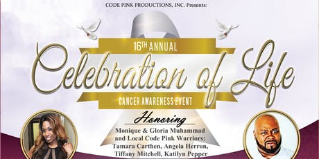 16th Annual Celebration of Life Cancer Awareness Event tickets