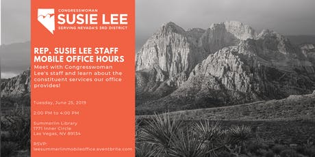 Rep. Susie Lee Staff Mobile Office Hours - Summerlin June 25 tickets