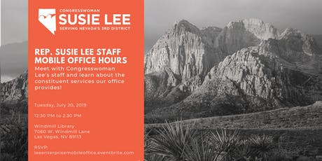 Rep. Susie Lee Staff Mobile Office Hours - Enterprise tickets