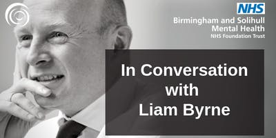 Free Event: In Conversation session with Liam Byrne