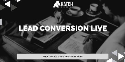 Lead Conversation Live: Mastering the Conversation