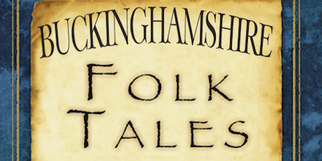 Buckinghamshire Folk Tales Book Launch tickets