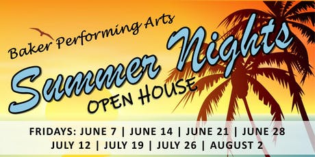 Summer Nights Open House! Friday, July 12th tickets