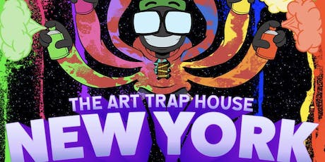 The Art Trap House New York tickets