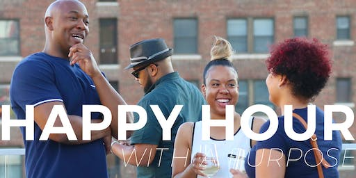 Happy Hour With A Purpose| June 26, 2019