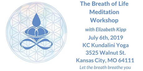The Breath of Life Meditation Workshop tickets