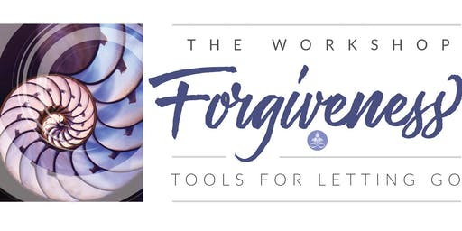 The Yoga of Forgiveness Workshop: Tools for Letting Go