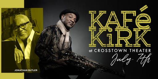 Kafé Kirk with special guest Jonathan Butler