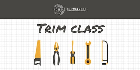 Finish Carpentry Series: Trim Class tickets