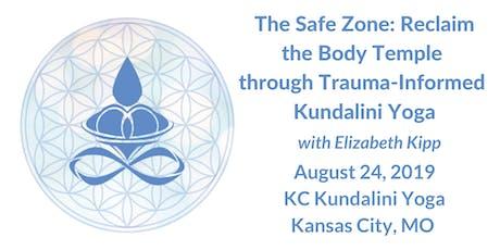 The Safe Zone: Reclaim the Body Temple through Trauma-Informed Kundalini Yoga tickets