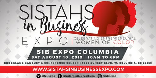 Sistahs in Business Expo 2019 - Columbia, SC