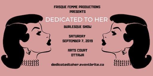 FRISQUE FEMME PRESENTS - Dedicated to her BURLESQUE SHOW