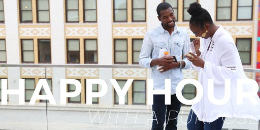 Happy Hour With A Purpose| August 28, 2019