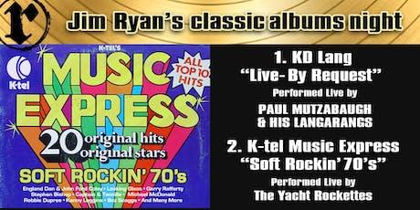 Classic Albums; K-Tel Music Express, K.D. Lang tickets