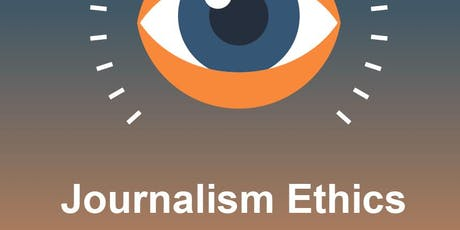 Ethics: The Key to The Future of Journalism tickets