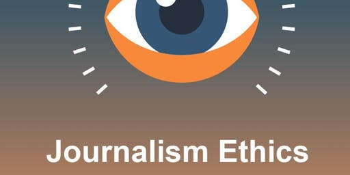 Ethics: The Key to The Future of Journalism