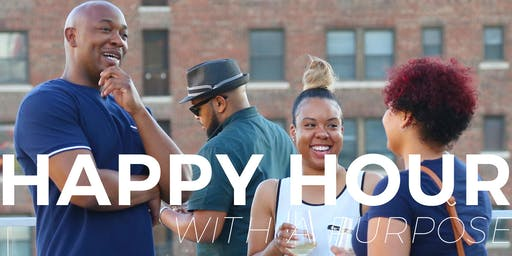 Happy Hour With A Purpose| September 25, 2019