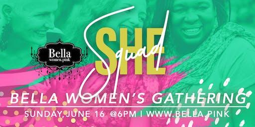She Squad - June Bella Women's Gathering