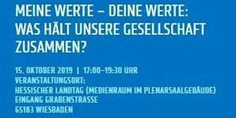 """Regionalkonferenz Hessen """"Meine Werte – Deine Werte: Was hält unsere Gesellschaft zusammen?""""  Tickets"""