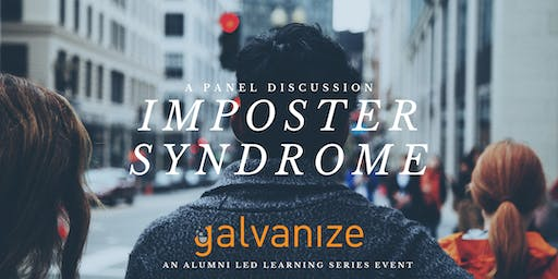 Imposter Syndrome | A Panel Discussion