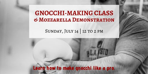 Gnocchi-Making Class & Mozzarella Demonstration