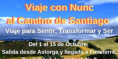 Viaje en Octubre al Camino de Santiago con Nunc entradas