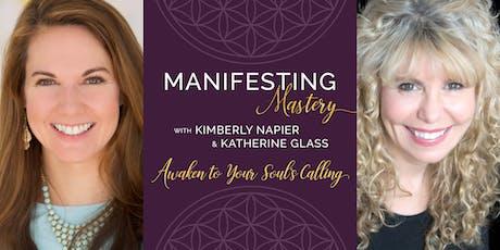 Manifesting Mastery Class tickets