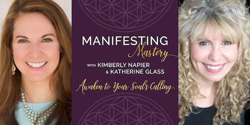 Manifesting Mastery Class
