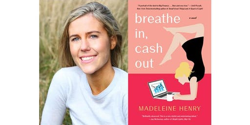 Madeleine Henry Discussing Book: Breathe In, Cash Out