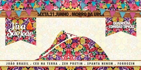 Viva São João ::: O Grande Arraiá do Morro da Urca :: 21.Junho ingressos