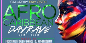 Afro- Caribbean Day Rave