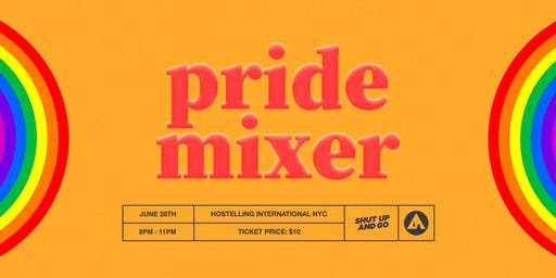PRIDE MIXER hosted by Shut Up and Go in NYC (18+)