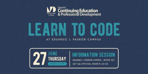 Learn to Code at Miami Dade College - Fall 2019