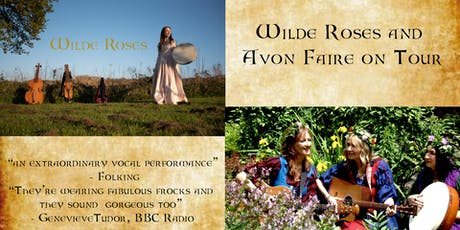 Wilde Roses and Avon Faire tickets