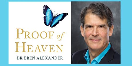 Proof of Heaven: Near Death Experiences and Consciousness tickets