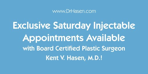 Dr. Hasen's Saturday Injectables