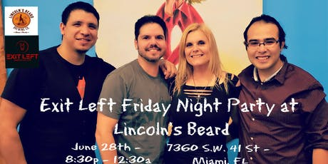 FREE Friday Night Party at Lincoln's Beard FEATURING Exit Left tickets