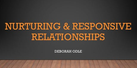 Nurturing and Responsive Relationships tickets