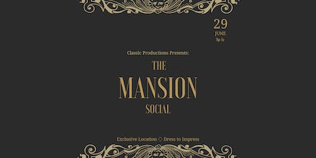 The Mansion Social tickets