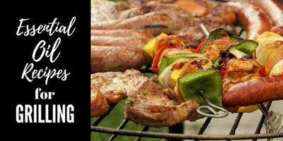 Using Essential Oils in Grilling Recipes