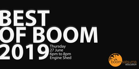 BEST OF BOOM 2019 - Networking event and boomsatsuma students' work exhibit tickets