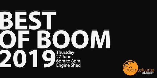 BEST OF BOOM 2019 - Networking event and boomsatsuma students' work exhibit